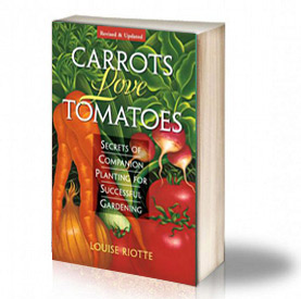 Book Cover: Tomatoes love carrots: Secrets of Companion Planting – Louise Riotte