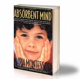 Book Cover: The absorbent mind – Maria Montessori
