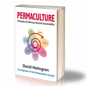 Book Cover: Permaculture Principles & Pathways Beyond Sustainability – David Homlgren