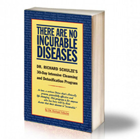 Book Cover: There Are No Incurable Diseases – Dr. Richard Schulze
