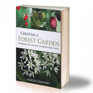 Book Cover: Creating a Forest Garden – Working with Nature to Grow Edible Crops