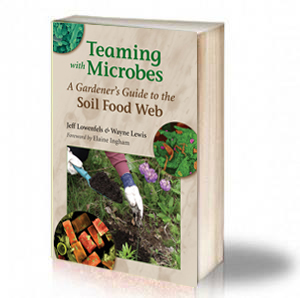 Book Cover: Teaming with Microbes – A Gardener's Guide to the Soil Food Web – Jeff Lowenfels & Wayne Lewis