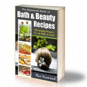Book Cover: The Mammoth Book of Bath & Beauty Recipes – Max Diamond